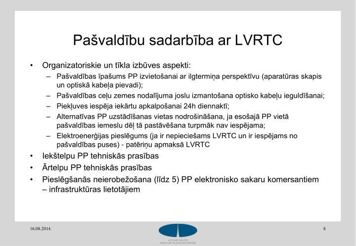 Pašvaldību sadarbība ar LVRTC