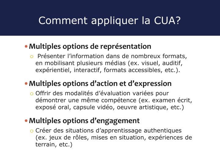 Comment appliquer la CUA?