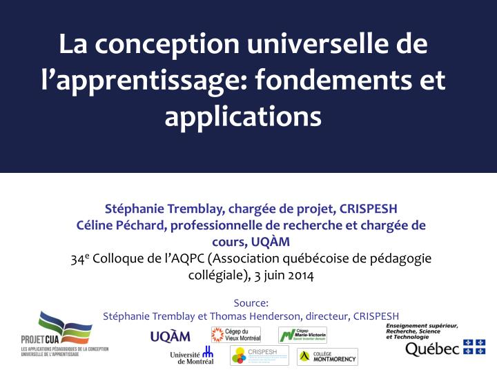 La conception universelle de l apprentissage fondements et applications