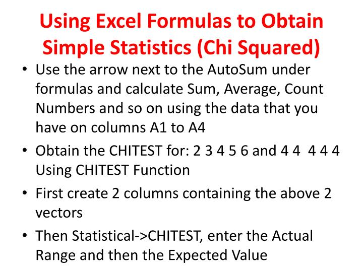 Using Excel Formulas to Obtain Simple Statistics (Chi Squared)