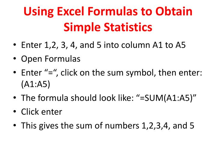 Using Excel Formulas to Obtain Simple Statistics