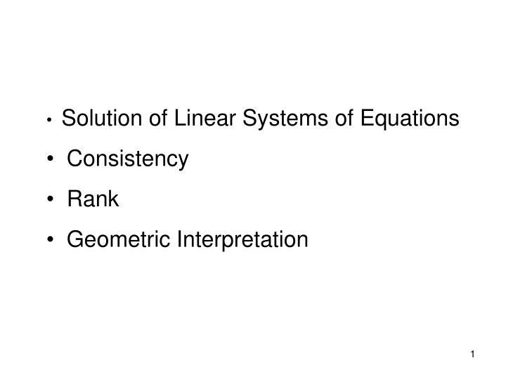 Solution of Linear Systems of Equations