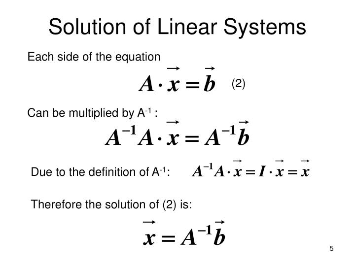 Solution of Linear Systems