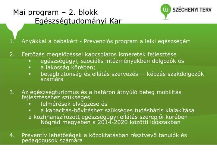 Mai program – 2. blokk