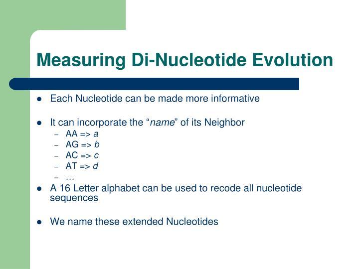 Measuring Di-Nucleotide Evolution