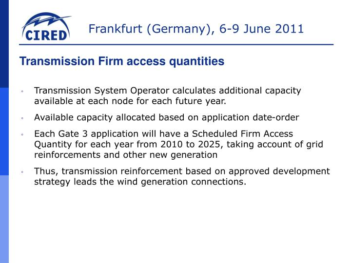 Transmission Firm access quantities