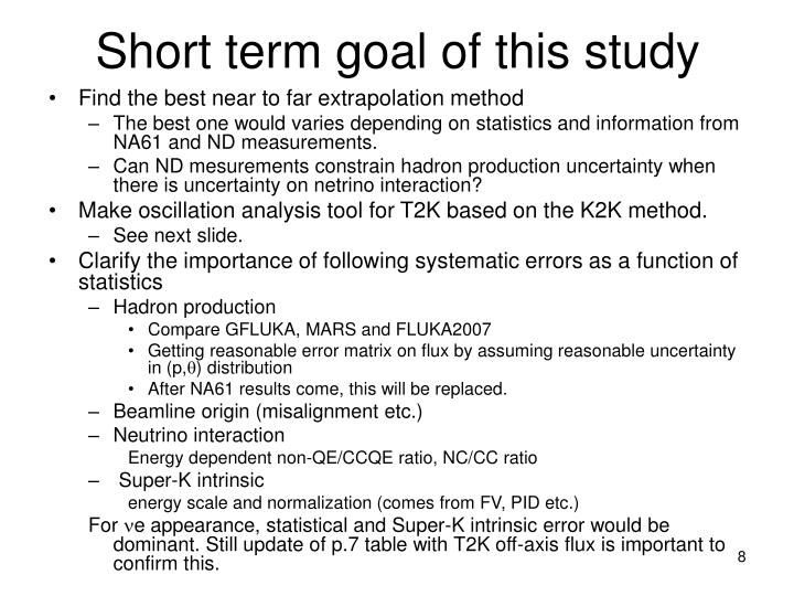 Short term goal of this study