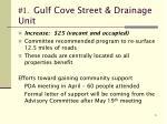 1 gulf cove street drainage unit