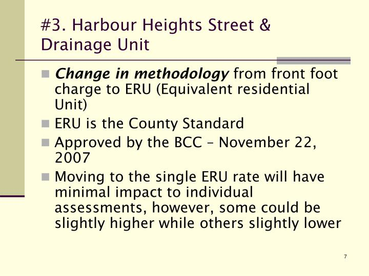 #3. Harbour Heights Street & Drainage Unit