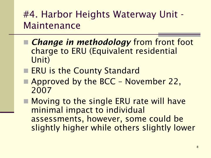 #4. Harbor Heights Waterway Unit - Maintenance