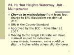 4 harbor heights waterway unit maintenance