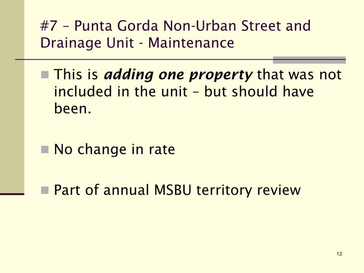 #7 – Punta Gorda Non-Urban Street and Drainage Unit - Maintenance