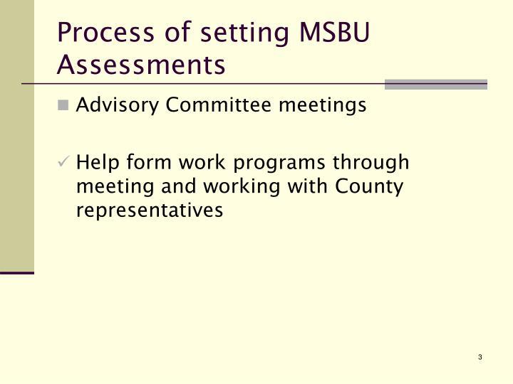 Process of setting MSBU Assessments