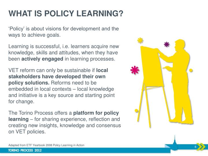WHAT IS POLICY LEARNING?