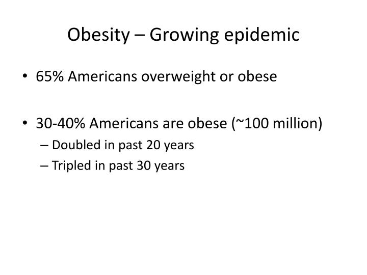 Obesity growing epidemic1