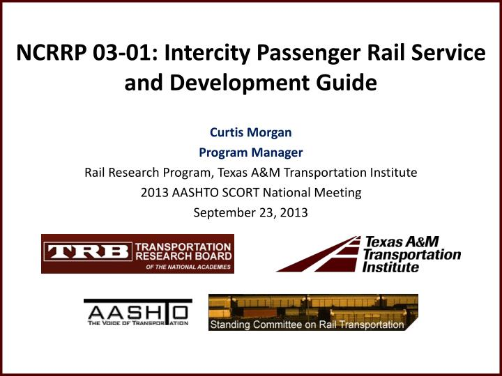 NCRRP 03-01: Intercity Passenger Rail Service and Development Guide