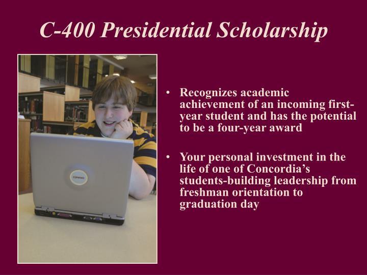 C-400 Presidential Scholarship