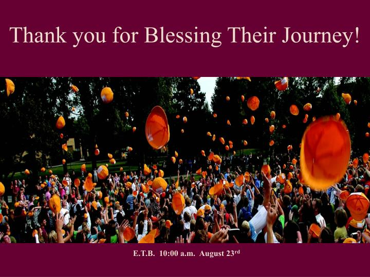 Thank you for Blessing Their Journey!