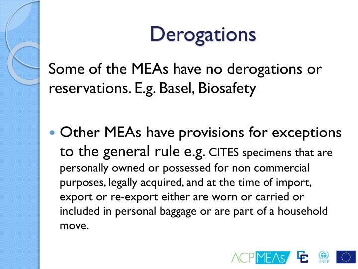 Derogations