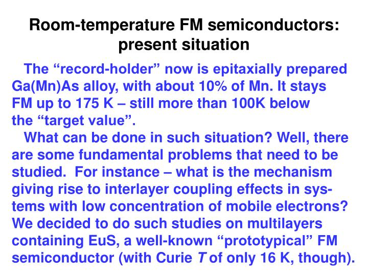 Room-temperature FM semiconductors: