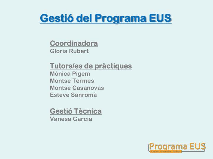 Gestió del Programa EUS