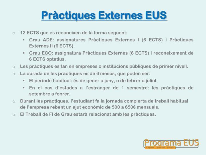 Pràctiques Externes EUS