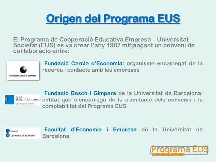 Origen del Programa EUS