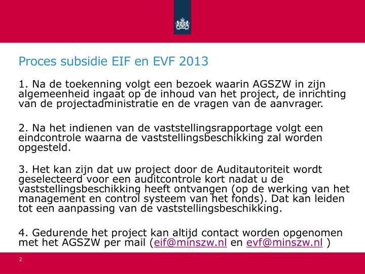 Proces subsidie EIF en EVF 2013