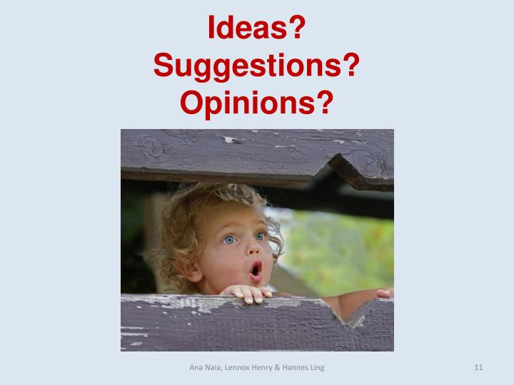 Ideas?