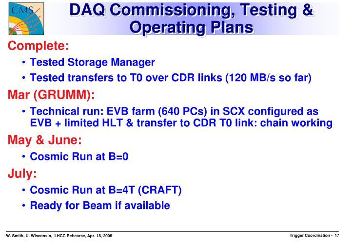 DAQ Commissioning, Testing & Operating Plans