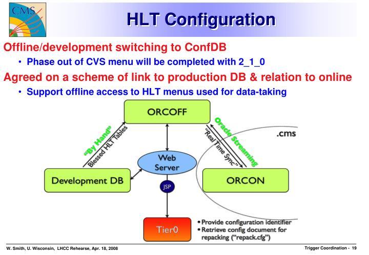 HLT Configuration