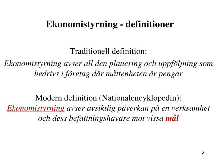 Ekonomistyrning - definitioner