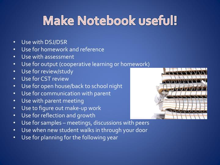 Make Notebook useful!