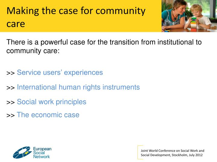 Making the case for community care