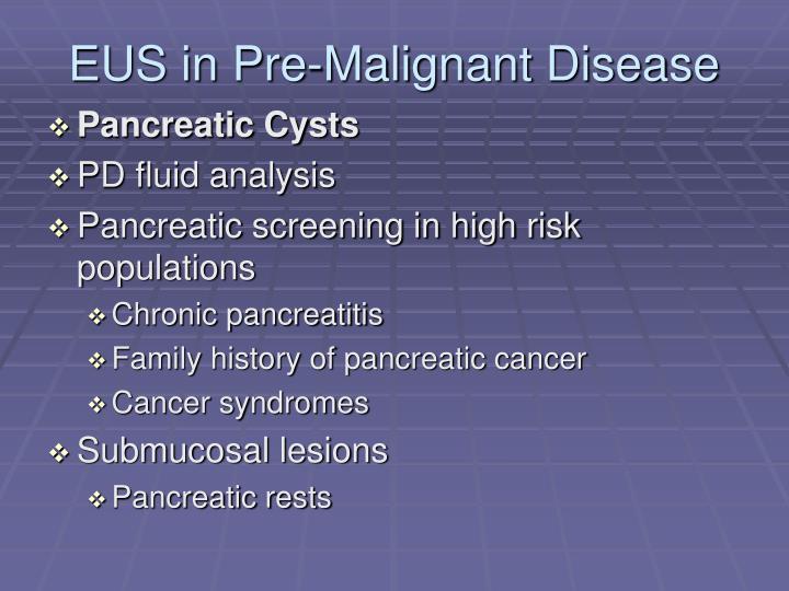 EUS in Pre-Malignant Disease