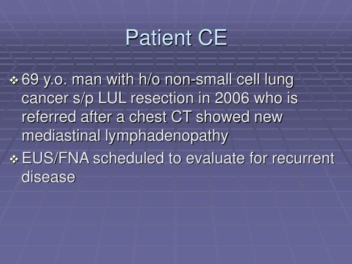 Patient CE