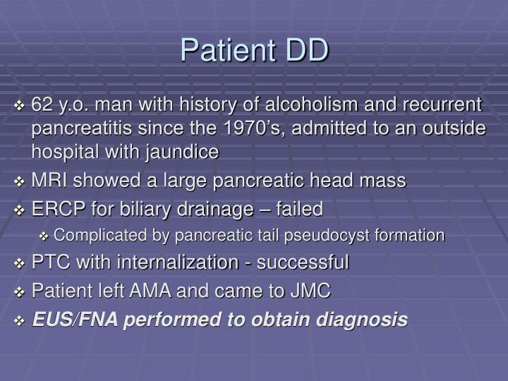 Patient DD