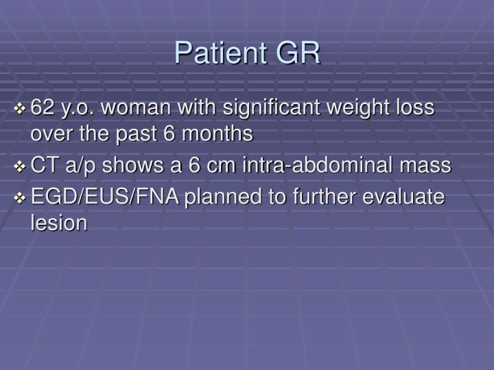 Patient GR