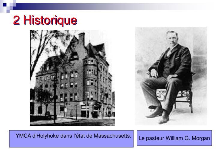 2 Historique