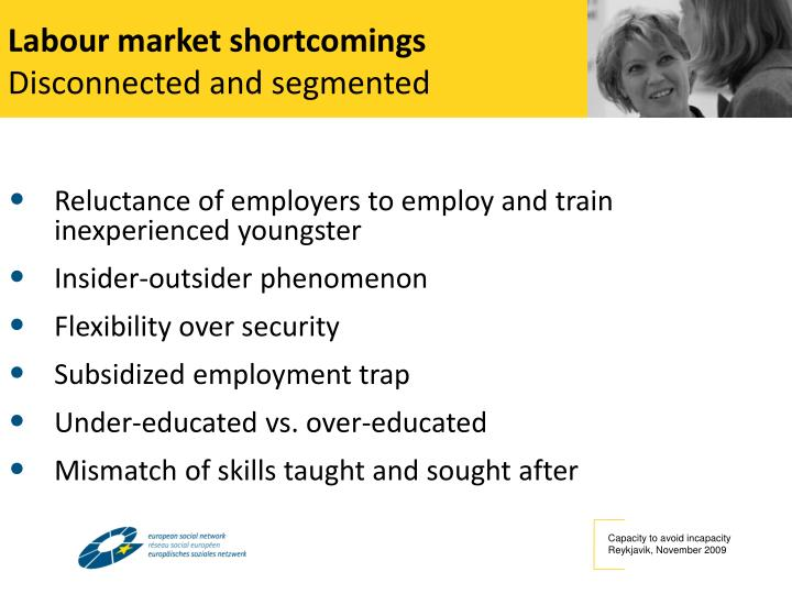 Labour market shortcomings