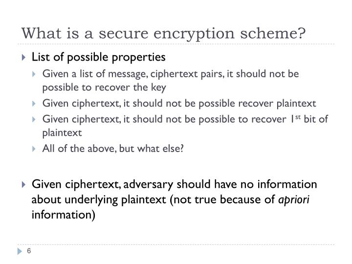 What is a secure encryption scheme?