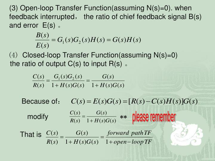 (3) Open-loop Transfer Function(assuming N(s)=0). when feedback interrupted