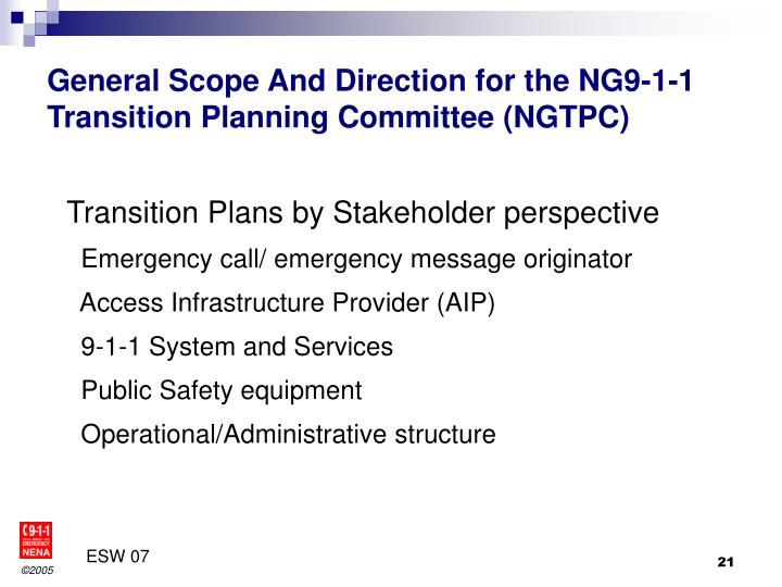 General Scope And Direction for the NG9-1-1 Transition Planning Committee (NGTPC)