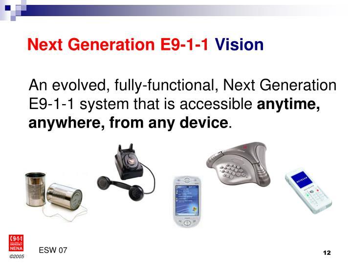 Next Generation E9-1-1