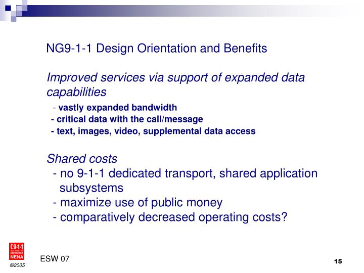 NG9-1-1 Design Orientation and Benefits