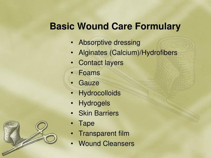 Basic Wound Care Formulary