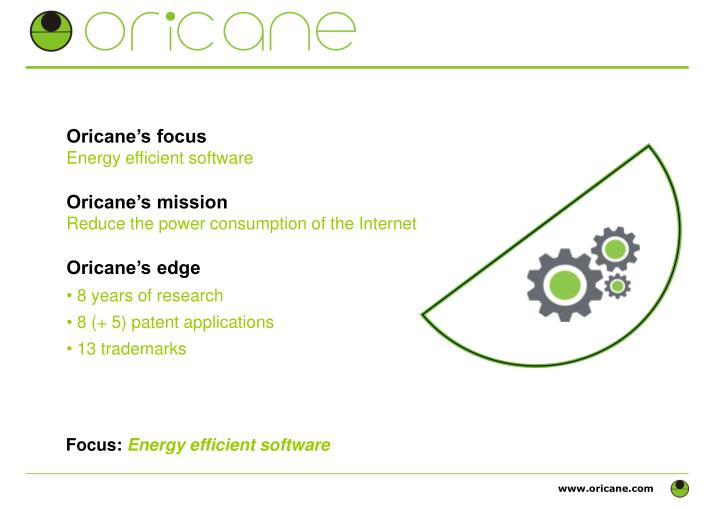Oricane's focus