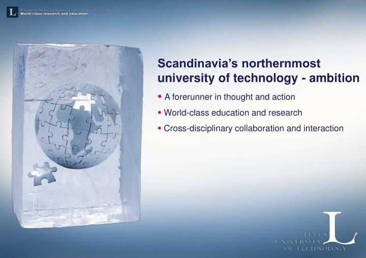 Scandinavia's northernmost university of technology - ambition