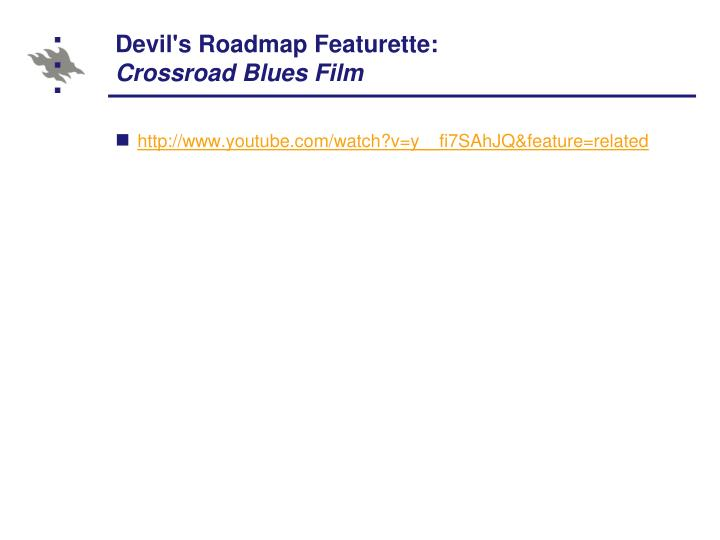 Devil's Roadmap Featurette: