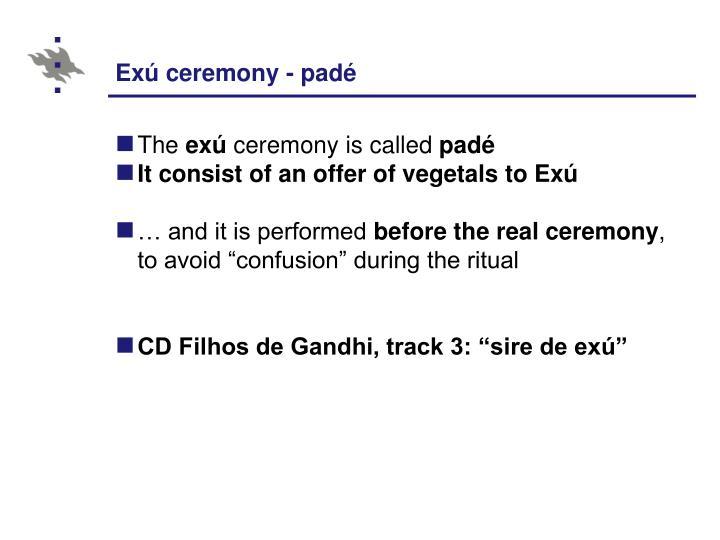 Exú ceremony - padé